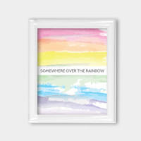 8x10 Print Somewhere Over the Rainbow Wall Art Wall Decor Office Decor Watercolor Print Rainbow Art Inspirational Quote Wizard of Oz