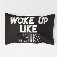 Woke Up Like This Pillow Case - Spencer's