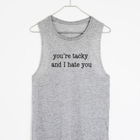 You're Tacky Tank