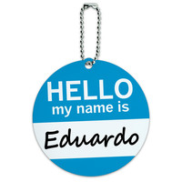 Eduardo Hello My Name Is Round ID Card Luggage Tag