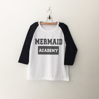 Mermaid academy raglan T-Shirt womens girls teens unisex grunge tumblr instagram blogger punk hipster christmas gifts merch