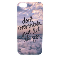 Don't Overthink, Just Let It Go Ocean Phone Case