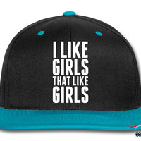 I Like Girls Who Like Girls Snapback