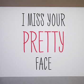 I Miss Your Pretty Face,  5.5 x 4.25 Inch (A2), Cute Miss You Card, Apology Card,  Cute Love Card, Pretty Face, Pink and Black
