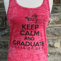 2013 Pink Graduation Tank -- Keep Calm and Graduate Class of 2013