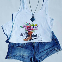Be you tiful Boot womens Printed tank top, Country Barbie, Country princess, Cowbow womens tank top, Cowgirl Tanktop, Summer tanktop