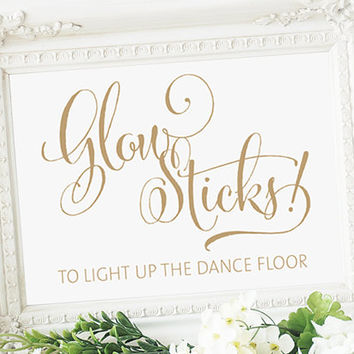 Glow Sticks Sign - 5 x 7 sign - DIY Printable sign in 'Bella' antique gold - PDF and JPG files - Instant Download