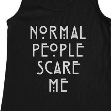 Normal People scare Me T-shirt, Normal People scare Me Tank-Top, T-Shirts Tumblr, Pinterest, Etsy