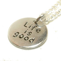 Life is Good Necklace