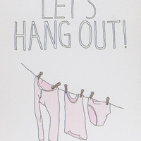 Let's Hang Out Card