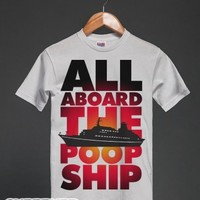 All Aboard The Poop Ship-Unisex White T-Shirt