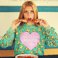 All I Care about it Pizza CrewNeck