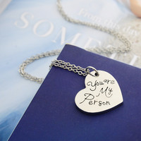 Engraved Grey Anatomy Necklace Hot Sales Letter You Are My Person You Will Always Be My Person Pendant Necklace BFF Gifts