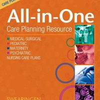 All-In-One Care Planning Resource, 3e (All-In-One Care Planning Resource: Medical-Surgical, Pediatric, Matermaternity, & Psychiatric Nursin)