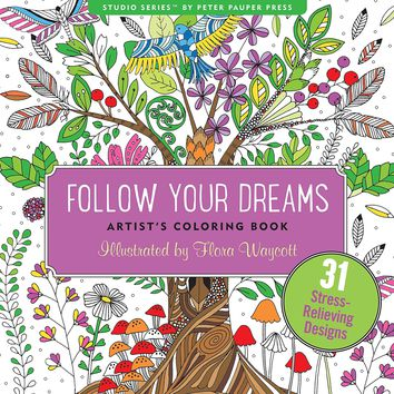 To Follow Your Dreams Anti-Stress Adult Coloring Book