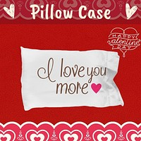 Love you More Custom pillowcase gift for valentines birthday kids fun home decor