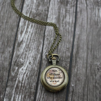 Not All Those Who Wander Are Lost Pocket Watch Necklace, Antique Bronze Long Watch Necklace