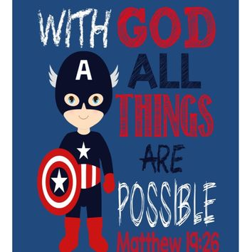 Captain America Superhero Christian Nursery Decor Print - With God All Things are Possible - Matthew 19:26