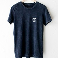 Have A Nice Day Relaxed Tee - Acid Wash Black