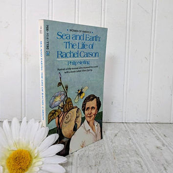 Sea and Earth: The Life of Rachel Carson Paperback Book by Philip Sterling Laurel Leaf Library Women Of America Series Young Adult Reader