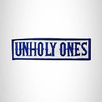 UNHOLY ONES Blue on White Small Patch Iron on for Biker Jacket Vest SB443