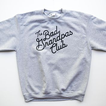 BAD GRANDPAS CHAMPION CLASSIC TILT SWEATSHIRT- GRAY