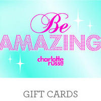 Gift Card: Charlotte Russe