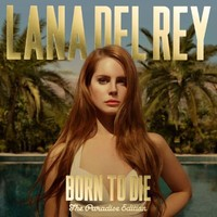 Born to Die: the Paradise Edition [Analog] Lana Del Rey LP Record