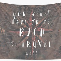 'You dont have to be rich to travel well #motivation #quotes' Wall Tapestry by JBJart