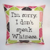 Funny Cross Stitch Pillow, Pink Green and Brown Pillow, Whining Quote