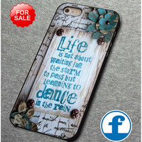 dance in the rain vintage quote (2)  for iphone, ipod, samsung galaxy, HTC and Nexus PHONE CASE