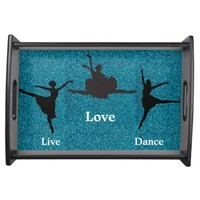 Live Love Dance Serving Tray