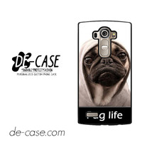 New Design Funny Hilarious Pug Life Parody Fans For LG G4 Case Phone Case Gift Present