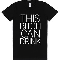 This Bitch Can Drink-Female Black T-Shirt