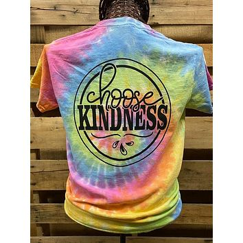 Southern Chics Choose Kindness Rainbow Tie Dye Bright Girlie T Shirt