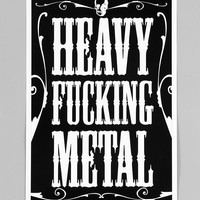 Heavy F*cking Metal Poster