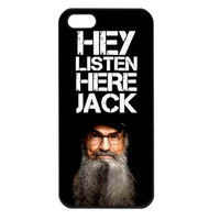 Duck Dynasty Hey Listen Here Jack Si iPhone 5 Case