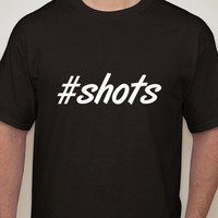Mens Black Tshirt. #shots. Hashtag tshirt for men.drinking t-shirt.humo tees.funny t-shirts.mens t-shirts.mens clothing.drinking shirt.