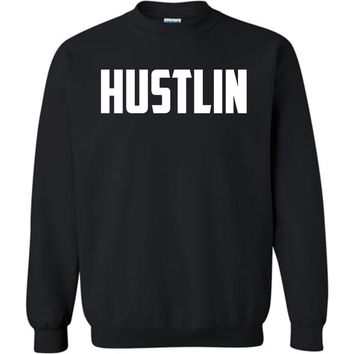 Hustlin - Crew Neck Graphic Sweatshirt