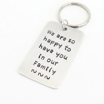 Son-in-law wedding gift - daughter-in-law wedding gift - We are so happy to have you in our family keychain keyring