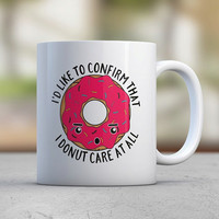 Funny Donut Mugs - Pink - Sassy - Attitude - Talking Mugs - Gift for Her - Coworker Gift - Birthday Gift - Food - Sweets