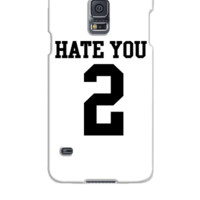 Hate You 2 Jersey - Samsung Galaxy S5 Case