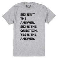 Yes is The Answer-Unisex Heather Grey T-Shirt