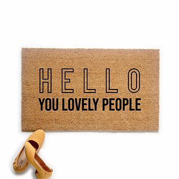 Hello You Lovely People Doormat