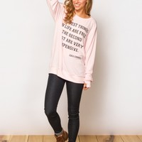 The Best Things in Life Pullover in Pink by God Save LA - ShopKitson.com