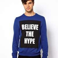 New Look Sweat with Believe The Hype Print