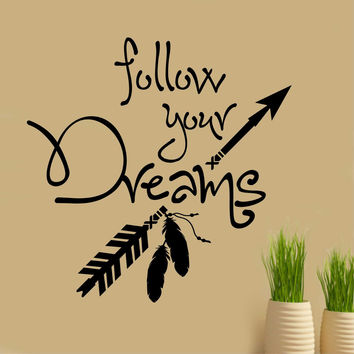 Follow your Dreams Decal | Vinyl Wall Lettering | Wall Quotes