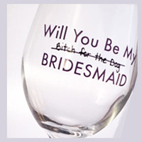 Be My Bridesmaid Wine Glass ~ 13 oz Goblet ~ Maid of Honor, Winter Wedding, asking bridesmaid, Pick Your Colors