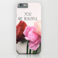 You are Beautiful iPhone & iPod Case by Olivia Joy StClaire