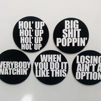 Kendrick Lamar - Hold Up Lyrics Magnet or Sticker Set: Hol' Up Big Things Poppin' Losing Ain't a Option